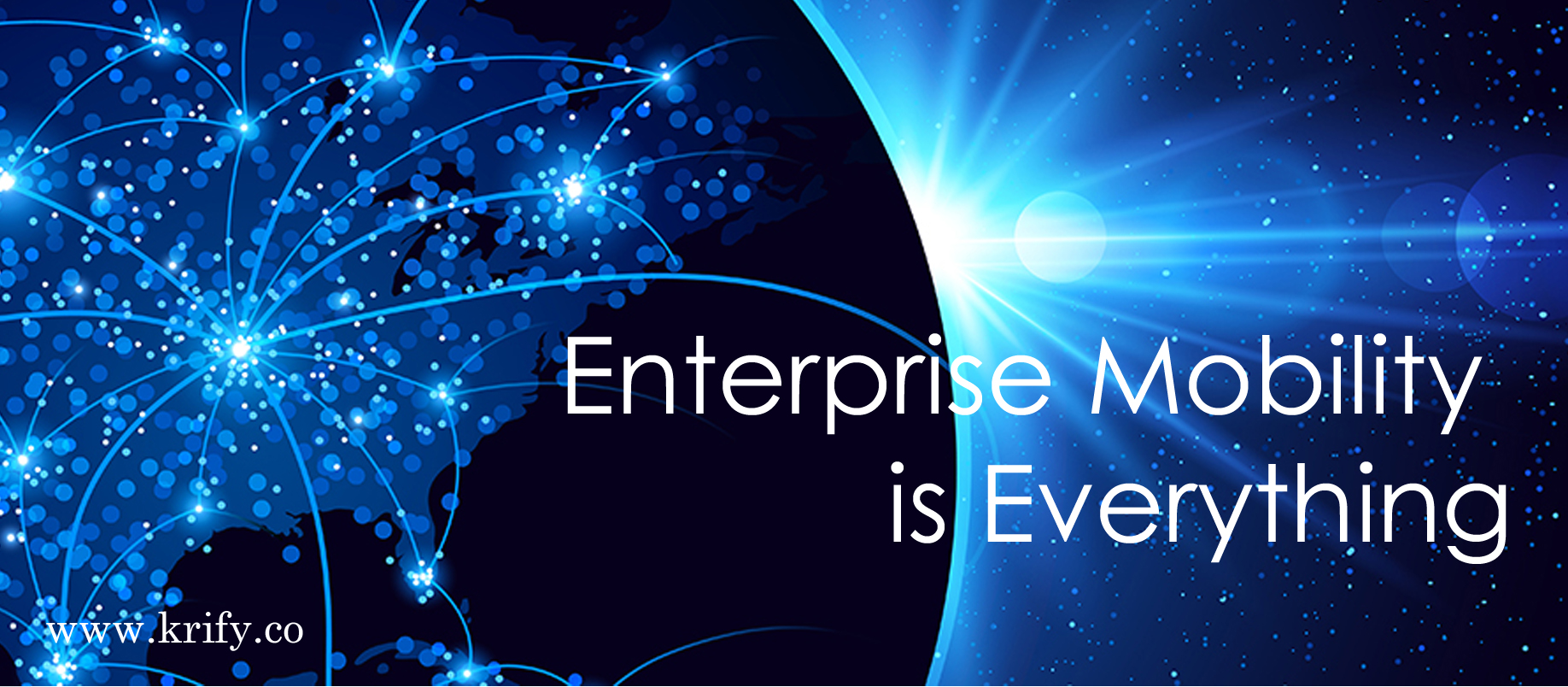 enterprise mobility is everything