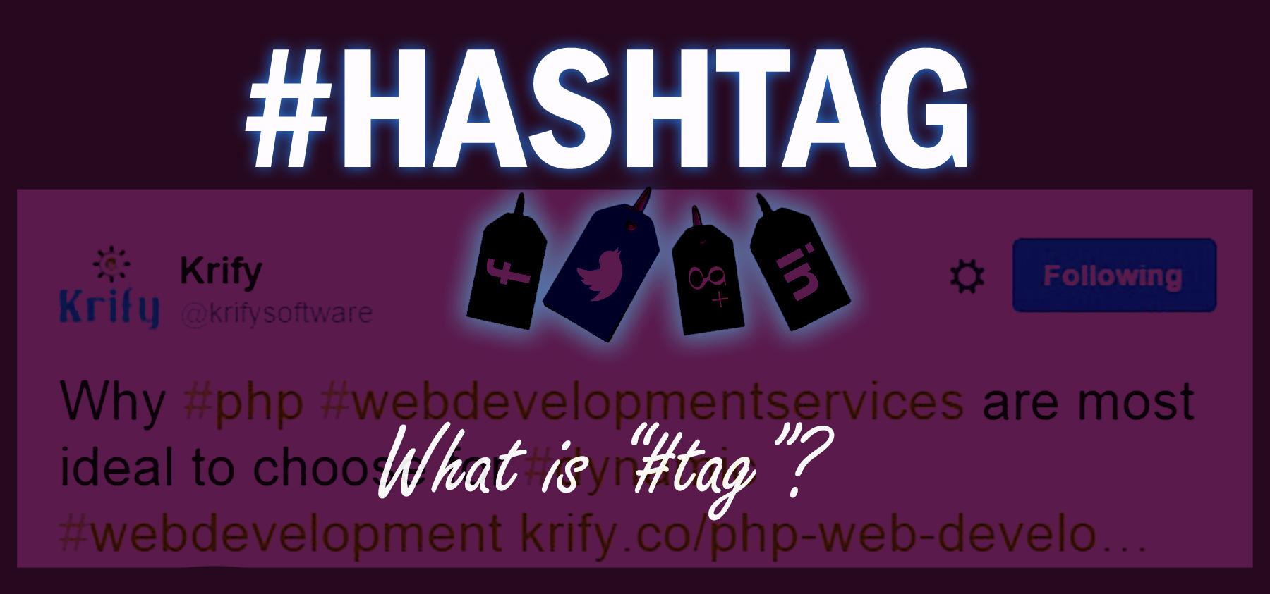 Strategizing Social Media Marketing: With Powerful Hashtags