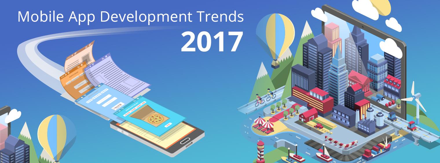 mobile app development trends 2017