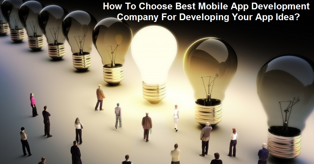 How to choose mobile app development company India