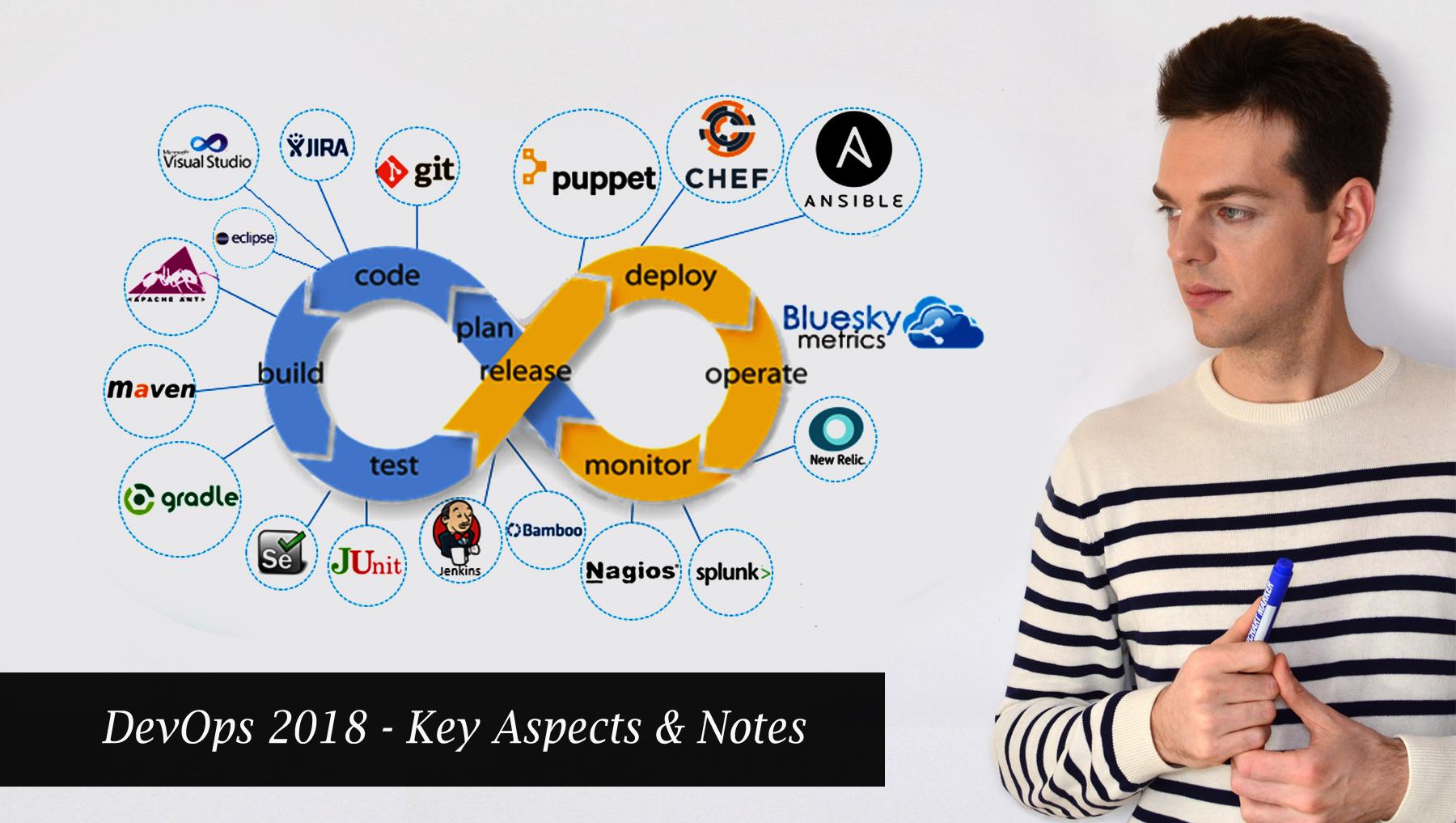 DevOps 2018 - Key Aspects & Notes