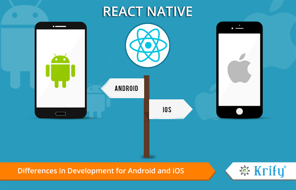 React Native difference in Android and iOS apps