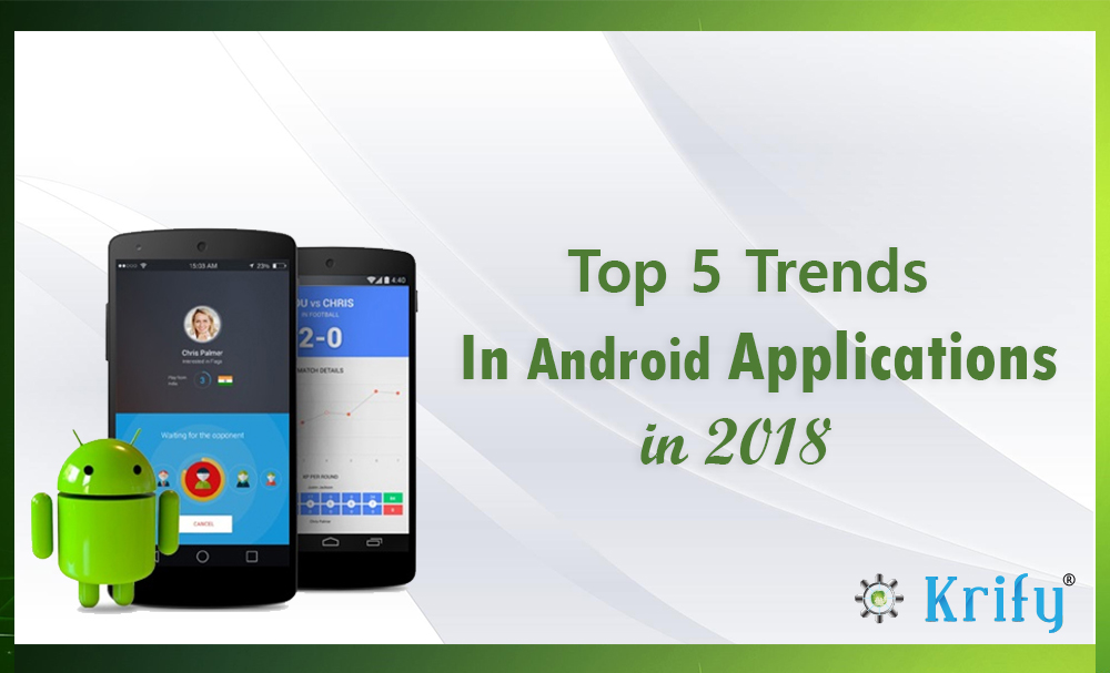 Android trends