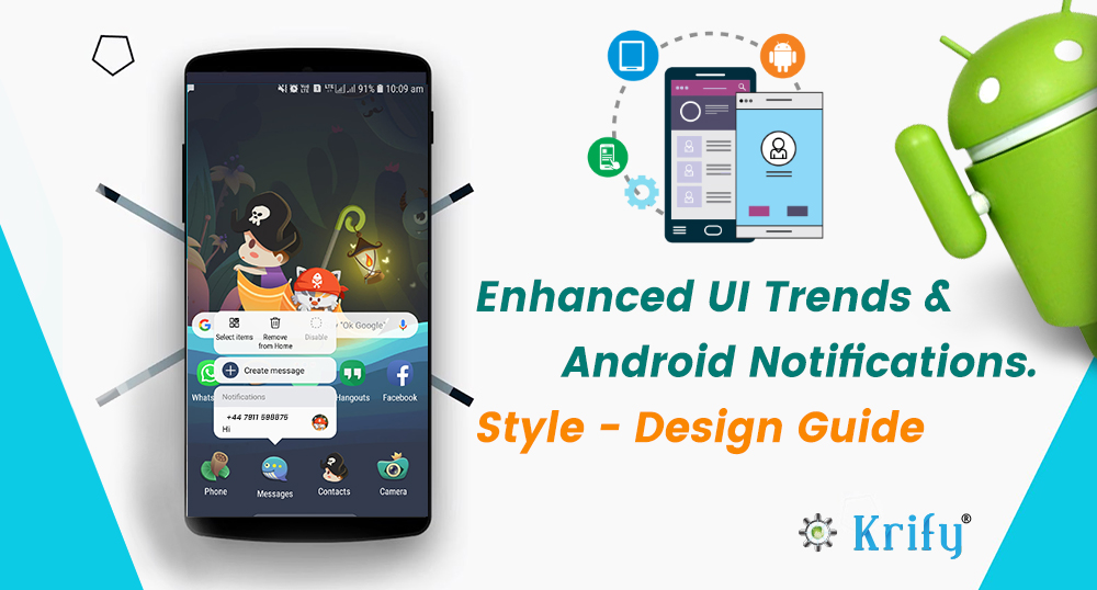Enhanced UI Trends & Android Notifications.Style