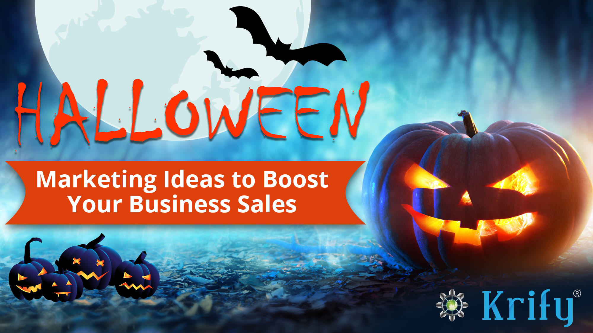 Halloween marketing strategies for your business growth