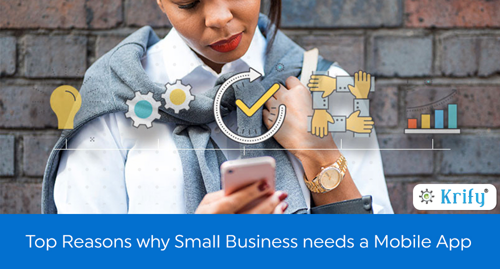 benefits to develop a mobile app for small business