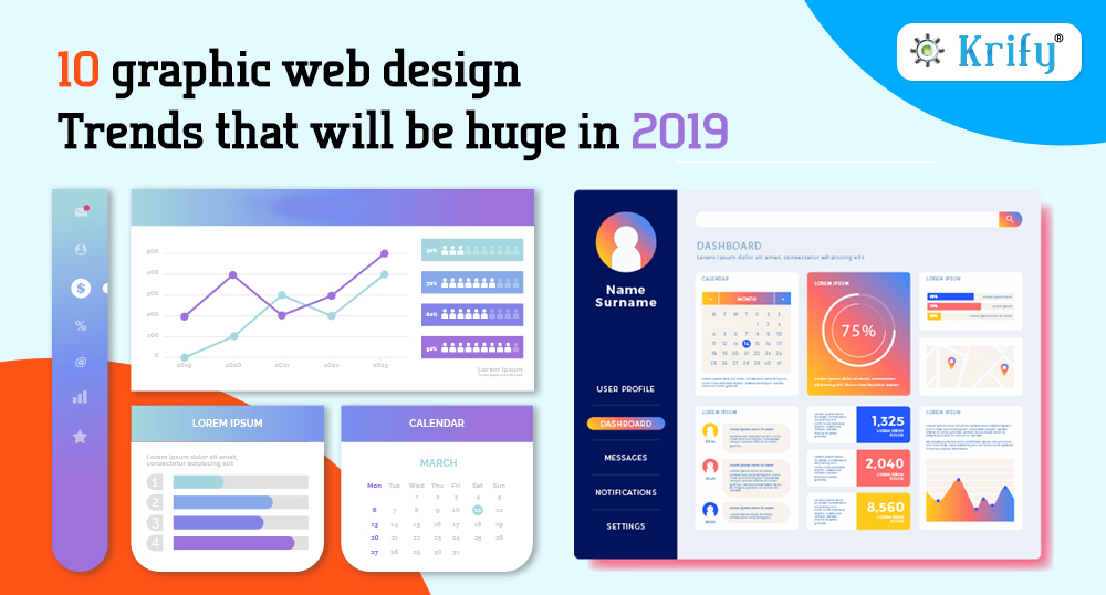 10 Graphic Web Design Trends That Will Be Huge In 2019 Krify