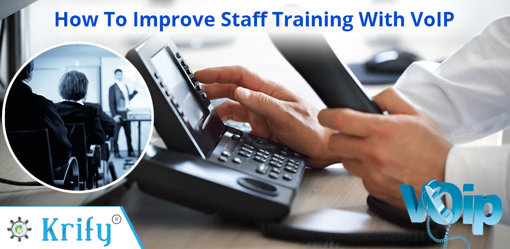 How To Improve Staff Training With VoIP