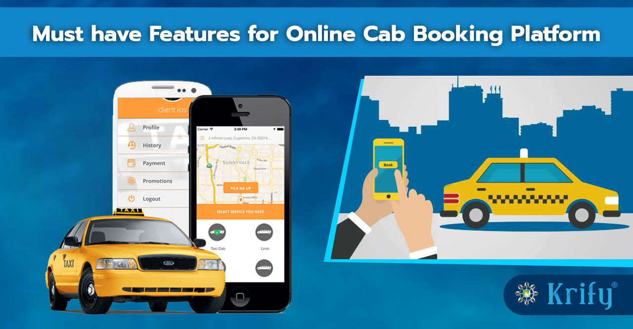 Must have features for online cab booking platform