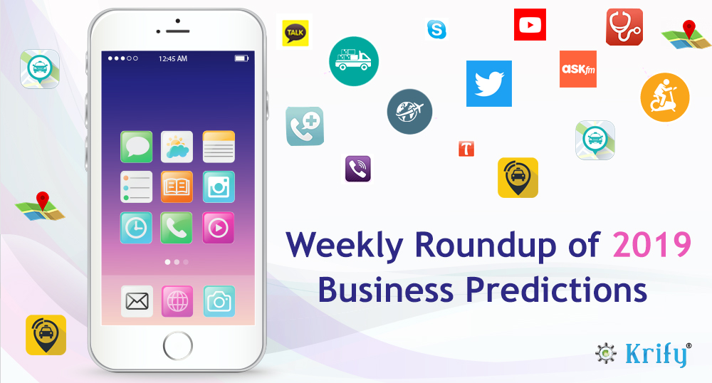 Weekly roundup of 2019 business predictions