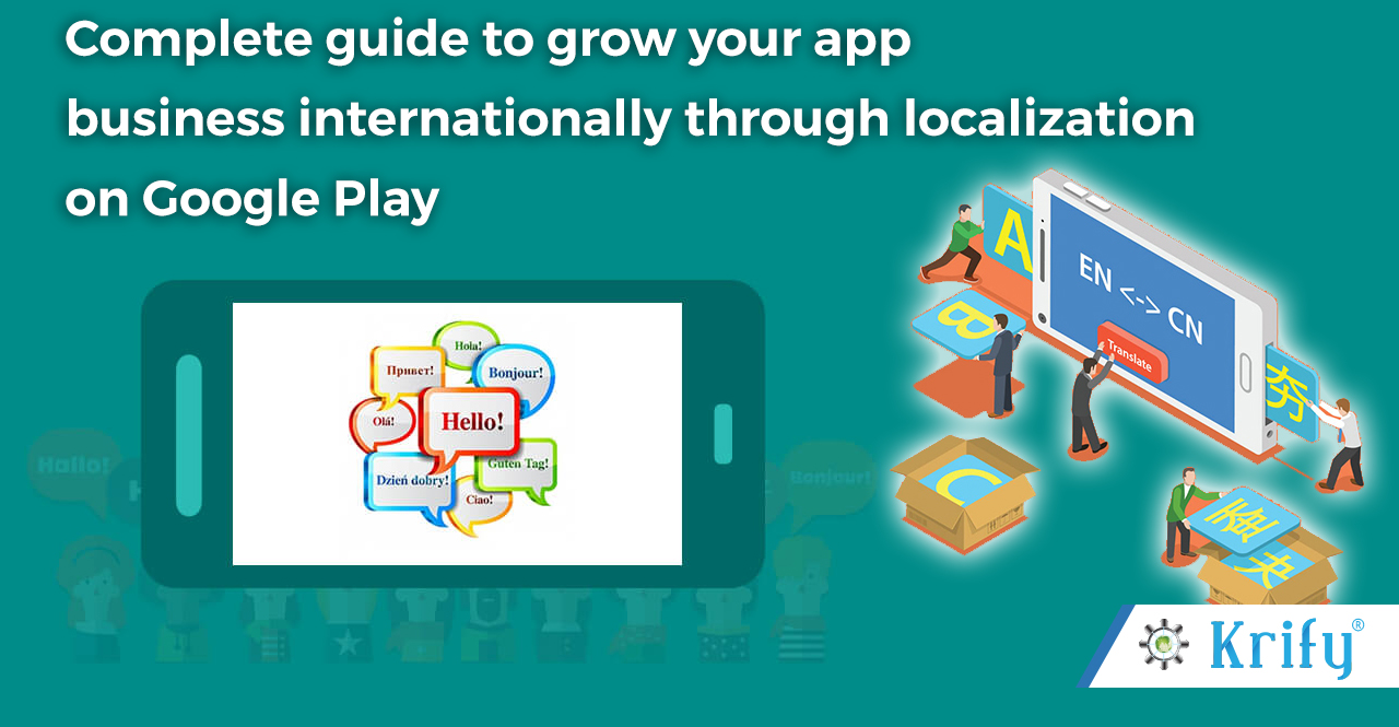 complete guide to grow your app business internationally through localization
