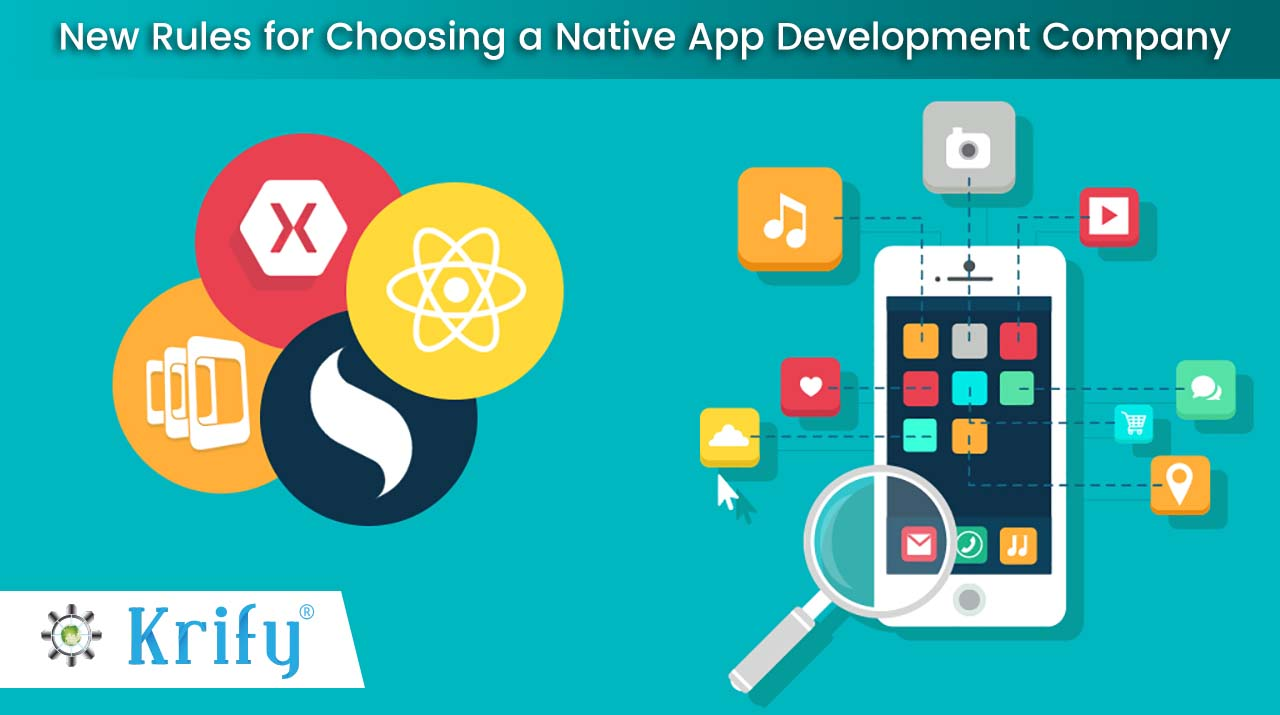 new rules for choosing the best native app development company