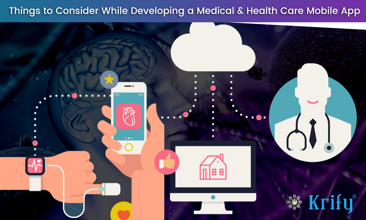things to consider while developing the mediacl & healthcare mobile app