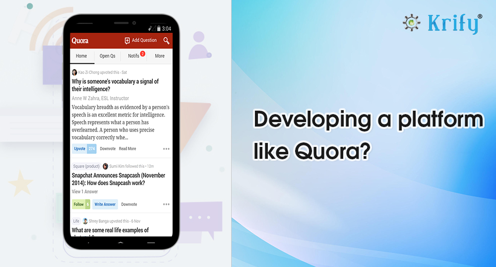 Complete Guide to Develop an Mobile App Like Quora | Krify