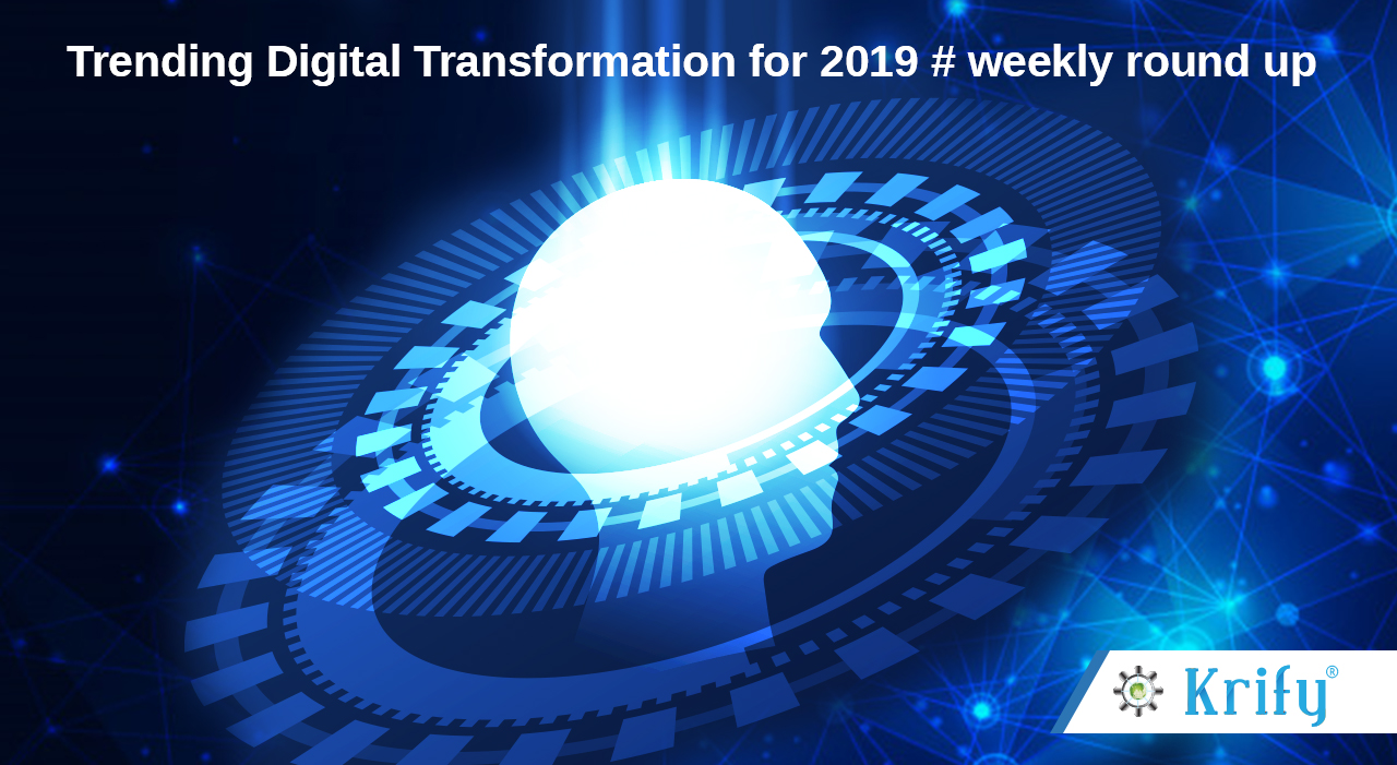 Digital Transformation weekly roundup