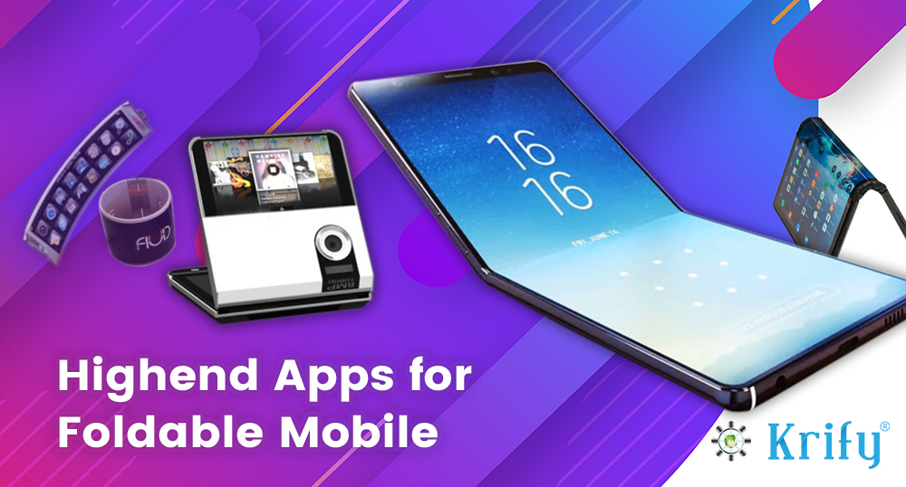 High end apps for Foldable mobile devices