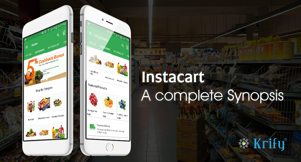 Want to develop a clone app like Instacart  | Krify