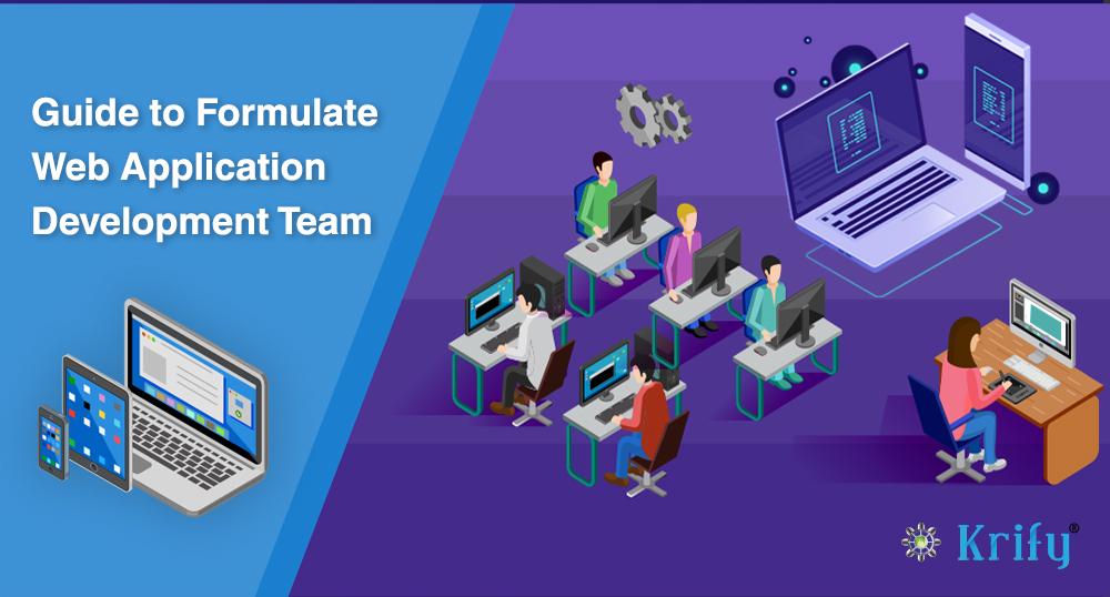 Guide to Formulate Web Application Development Team