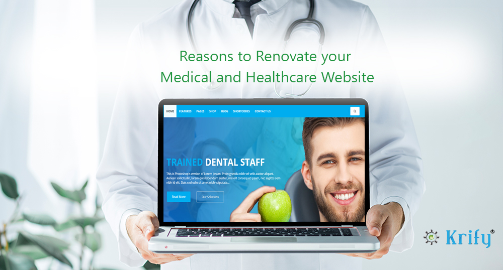 Reasons to renovate your Medical and Healthcare website