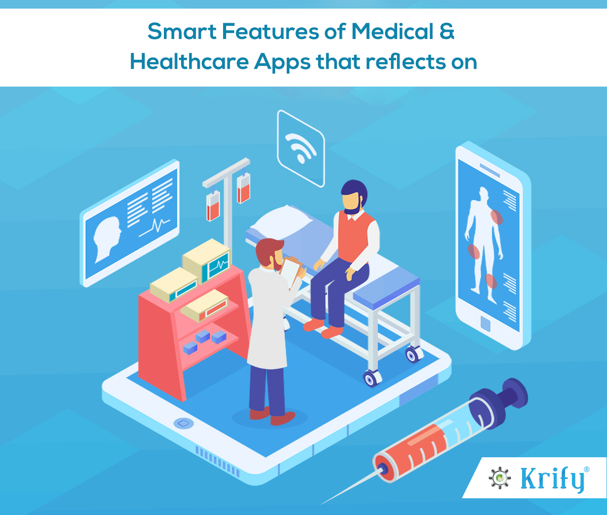 Smart Features of Medical and Healthcare Apps that reflects on