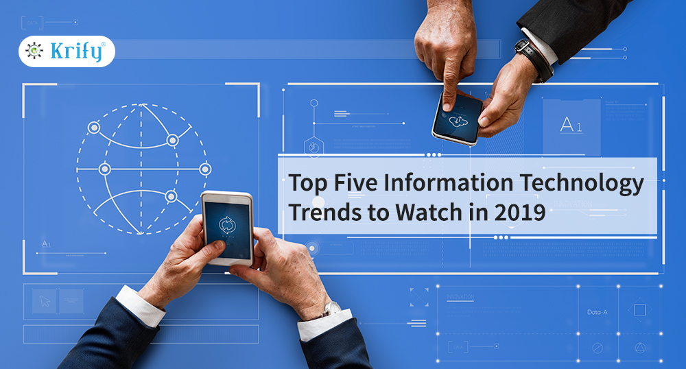 Upcoming Technologies In It Industry 2019